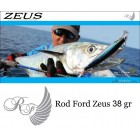 ROD FORD ZEUS 38 gr